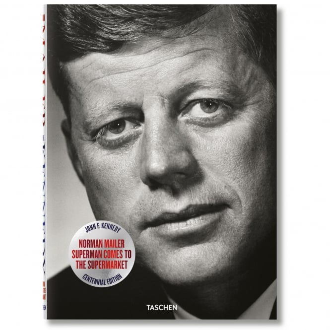 Taschen John F. Kennedy, Superman Comes to the Supermarket | Norman Mailer 6562539