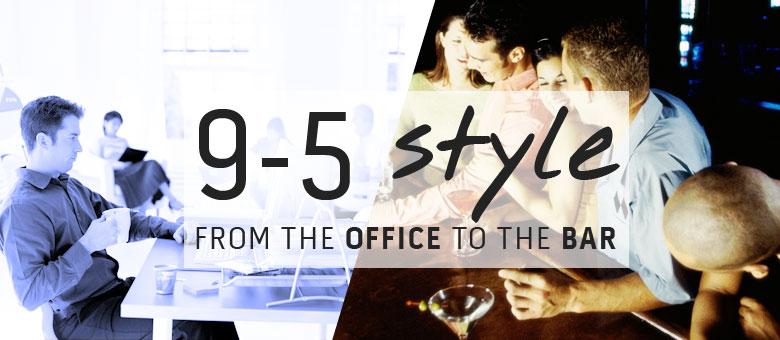Stuarts London Blog Image - 9-5 Style