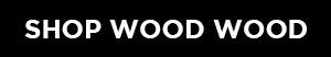 Shop Wood Wood