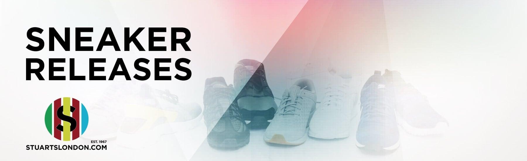 Sneaker Release Dates 2017 Stuarts London