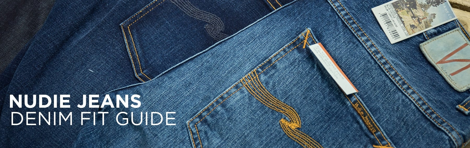 Nudie Jeans Fit Guide Nudie Size Guide Stuarts London